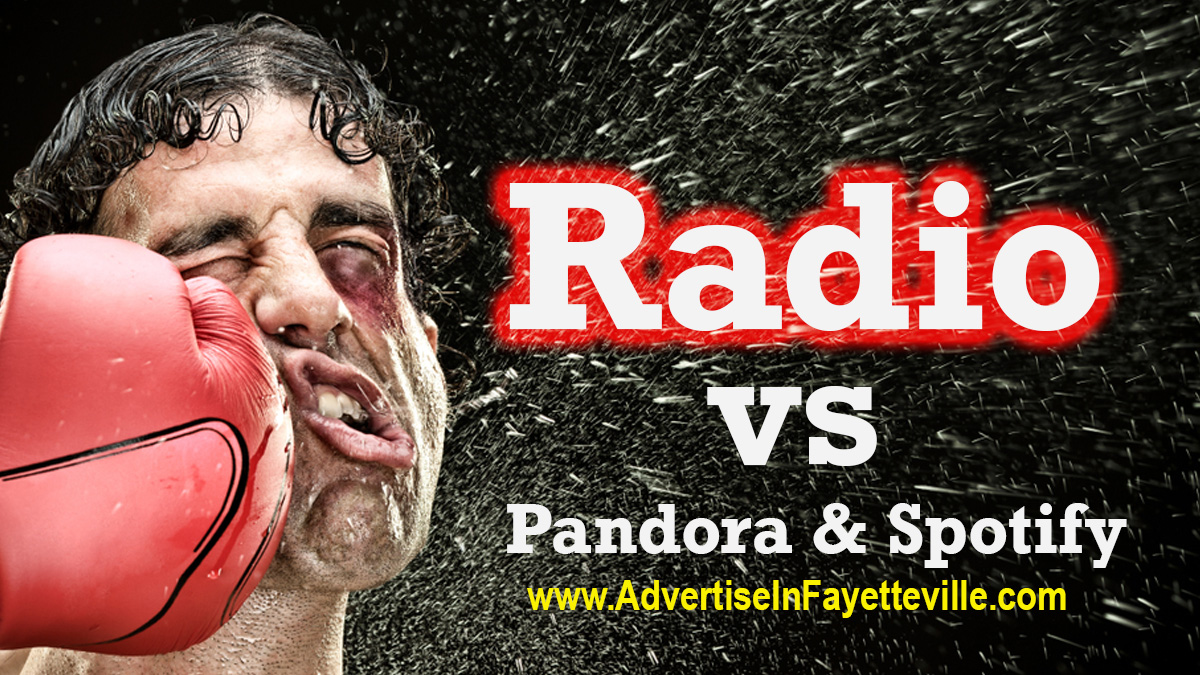 Fayetteville Radio vs Pandora and Spotify